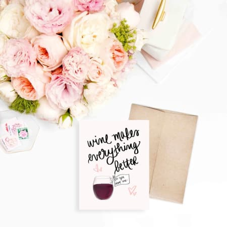 Wine Makes Everything Better - A2 Greeting Card - FabFunBride