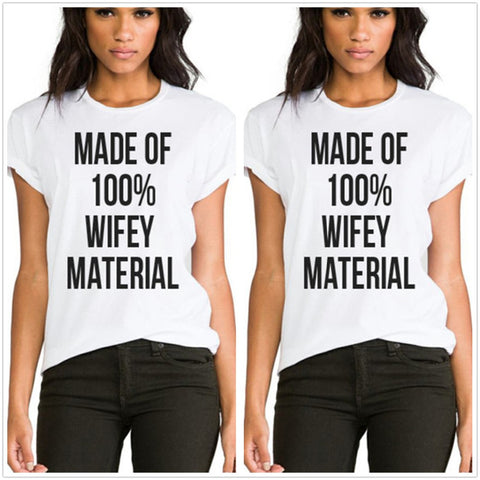 MADE OF 100% WIFEY MATERIAL T-Shirts - FabFunBride