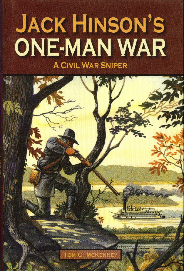 Books, Jack Hinson's One-Man War: A Civil War Sniper