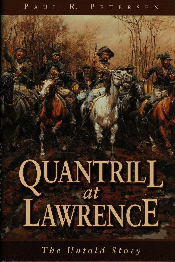 Books, Quantrill at Lawrence: The Untold Story 1110