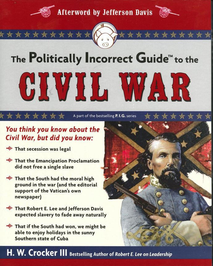 Books, The Politically Incorrect Guide to the Civil War