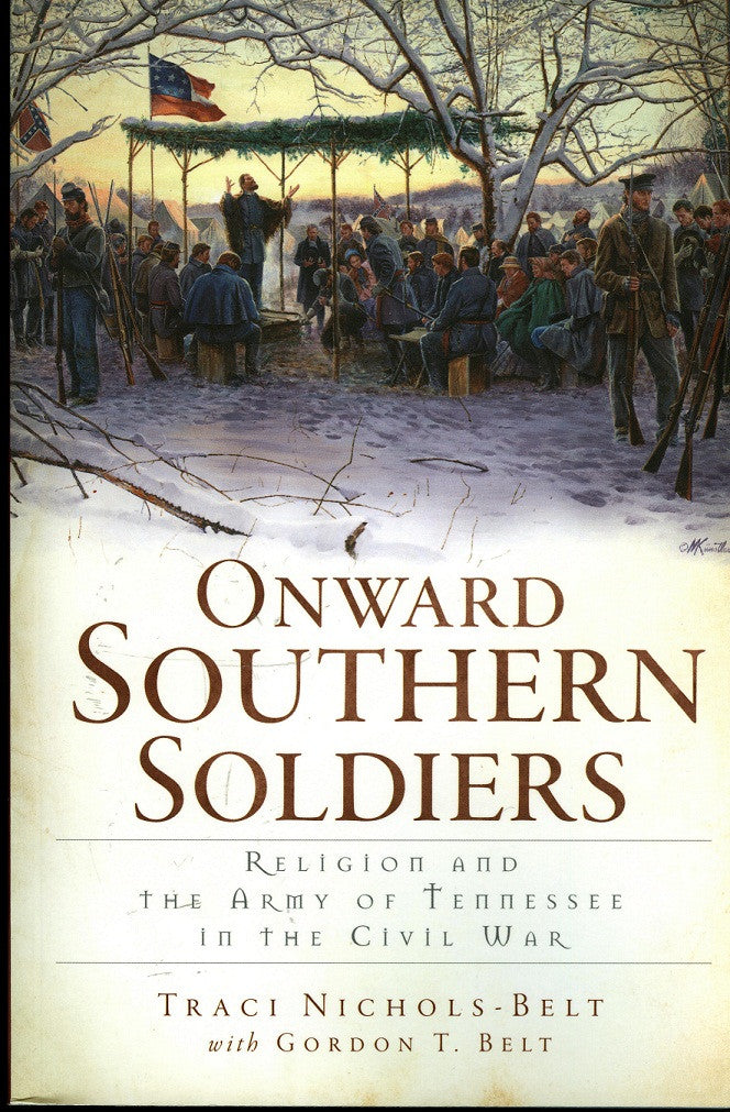 Books, Onward Southern Soldiers: Religion and the Army of Tennessee in the Civil War  1127
