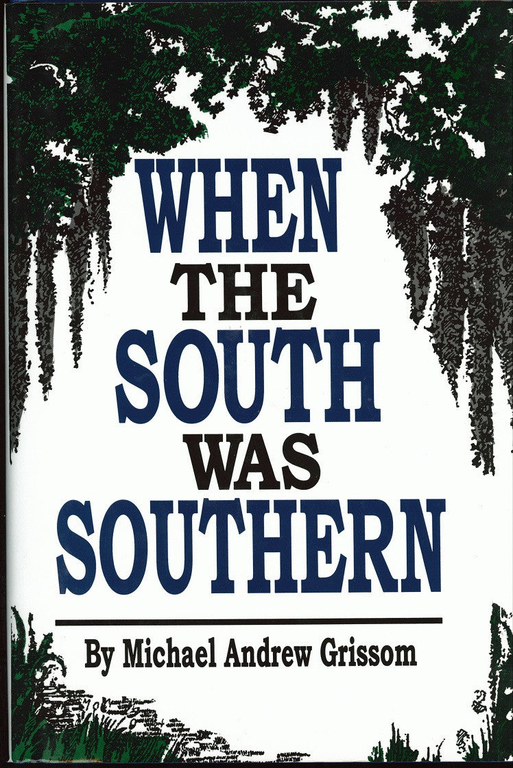 Books, When The South Was Southern