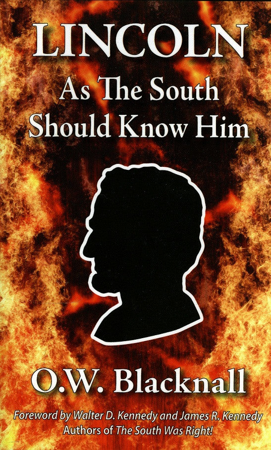 Books, Lincoln; As The South Should Know Him