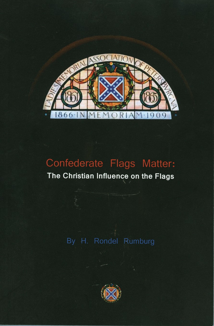 Books, Confederate Flags Matter: The Christian Influence on the Flags