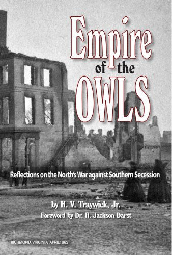 Books, Empire of the Owls: Reflections on the North's War against Southern Secession