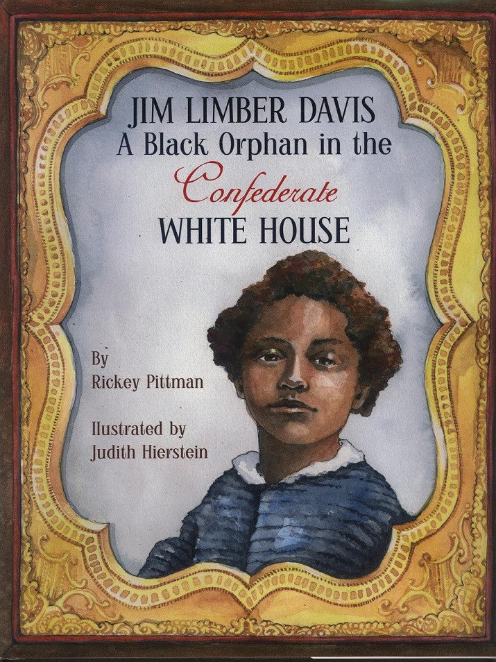 Children's Items, (Book) Jim Limber Davis: A Black Orphan in the Confederate White House