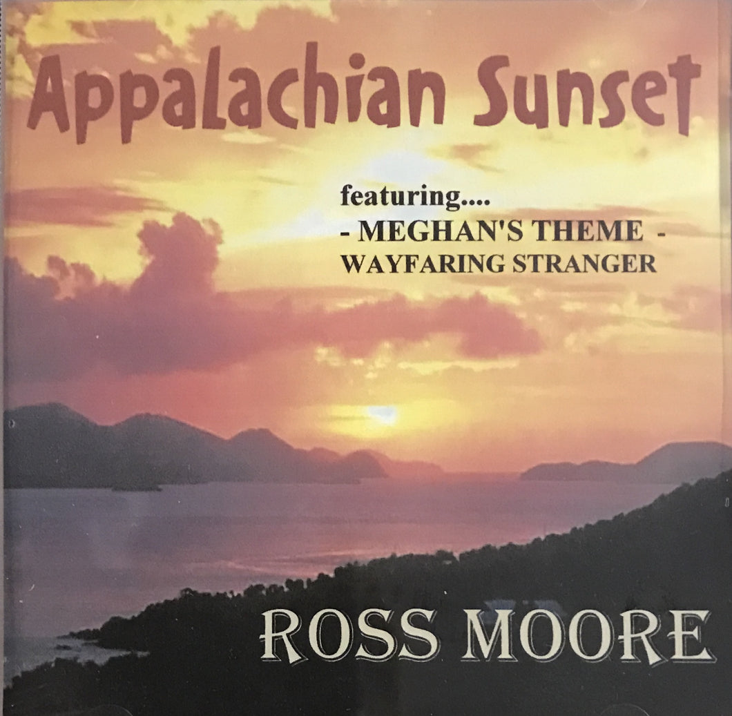 Music CD, Appalachian Sunset - Ross Moore