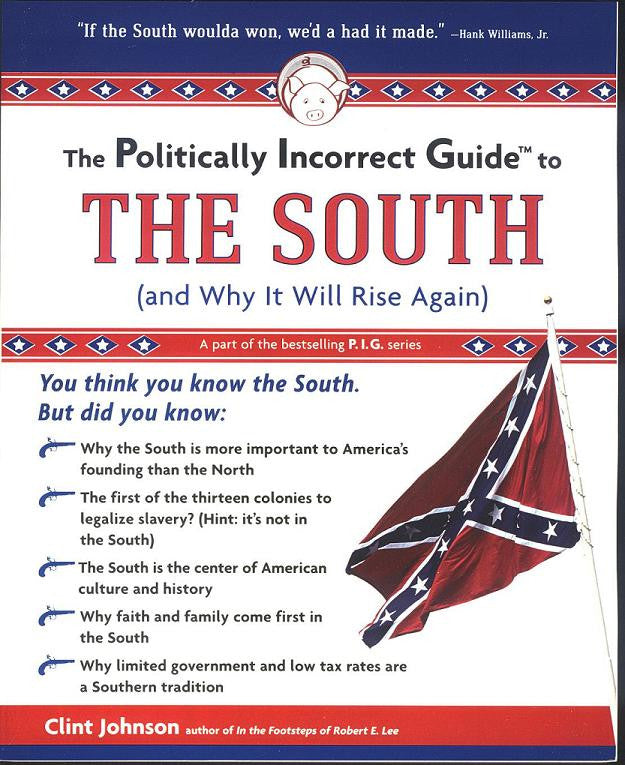 Books, The Politically Incorrect Guide to the South