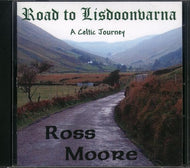 Road To Lisdoonvarna: A Celtic Journey - Ross Moore