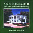 Songs of the South II:  More Timeless Melodies for Front-Porch Listening - Joe Gibson