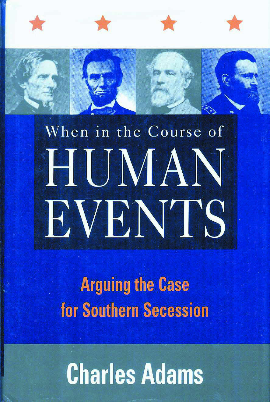 Books, When in the Course of Human Events Arguing the Case for Southern Secession