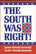 Books, The South Was Right!