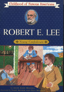 Children's Items, (Book) Childhood of Famous Americans: Robert E. Lee