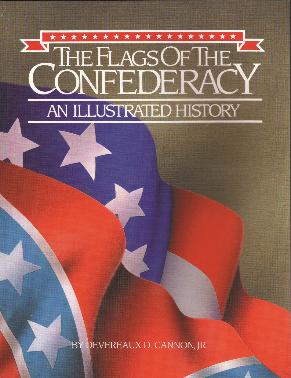 Books, The Flags of the Confederacy: An Illustrated History