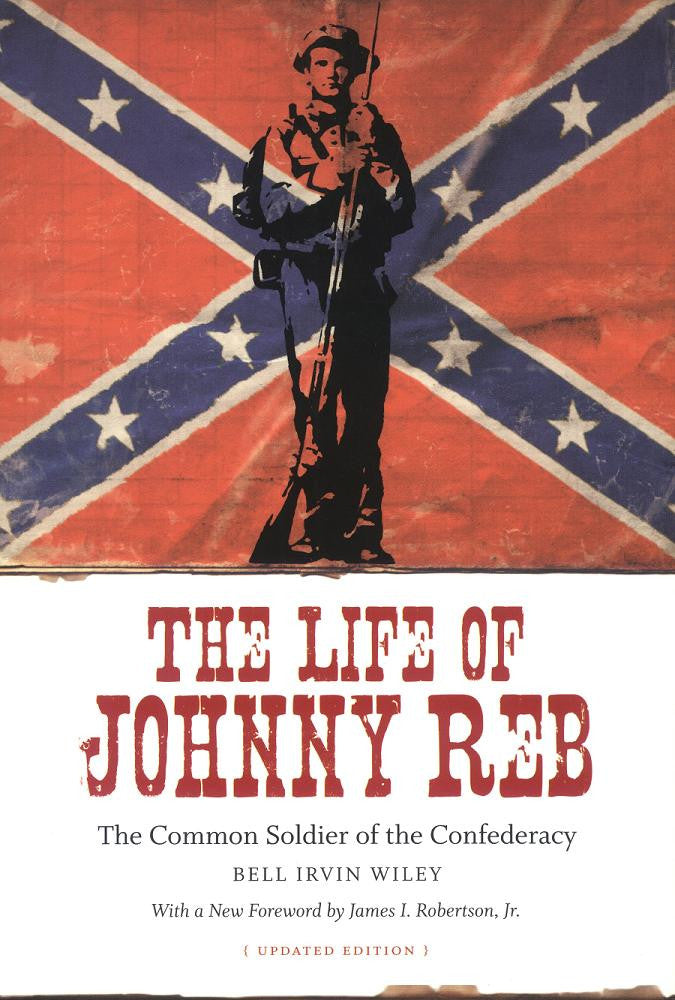 Books, The Life of Johnny Reb: The Common Soldier of the Confederacy