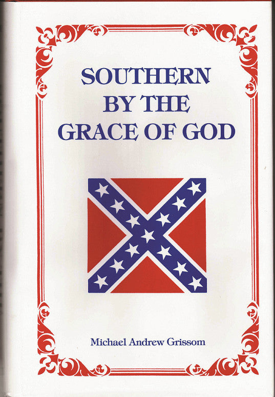 Books, Southern by the Grace of God