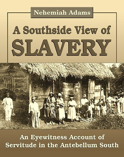 Books, A Southside View of Slavery: Three Months in the South in 1854