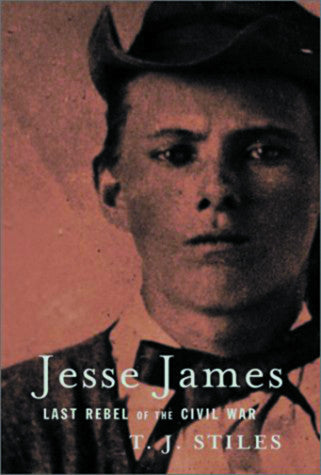 Books, Jesse James: Last Rebel of the Civil War