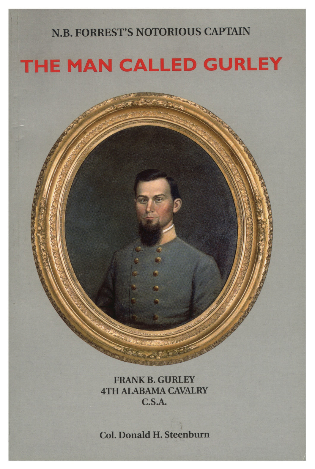 Books, The Man Called Gurley: N. B. Forrest's Notorious Captain