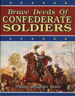 Children's Items, (Book) Brave Deeds of Confederate Soldiers
