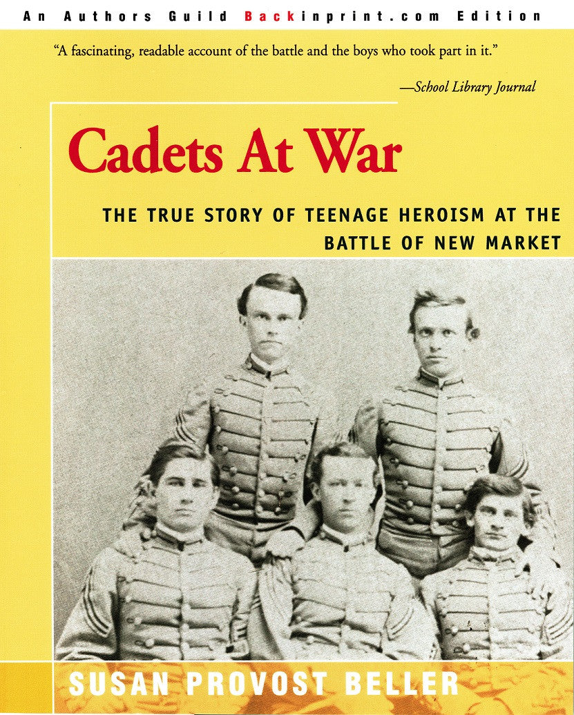 Children's Items, (Book) Cadets at War: The True Story of Teenage Heroism at the Battle of New Market