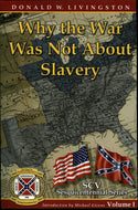 Books, Why the War Was Not About Slavery