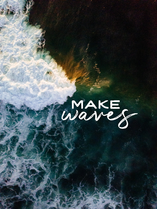Make Waves || #FelizFriday 7/27/18