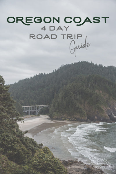 Let's go on a road trip down the Oregon Coast! --> Your Four Day Road Trip Guide!