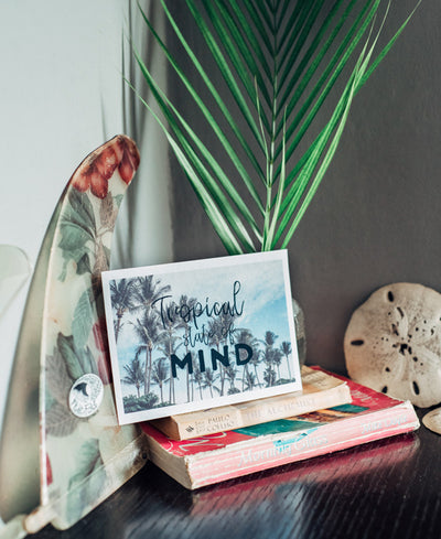 Tropical State of Mind wanderlust image by Samba to the Sea at The Sunset Shop.