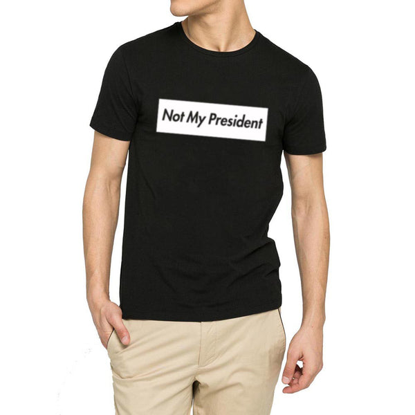 Mens Anti Trump Not My President American President Casual T-Shirts Men Tee