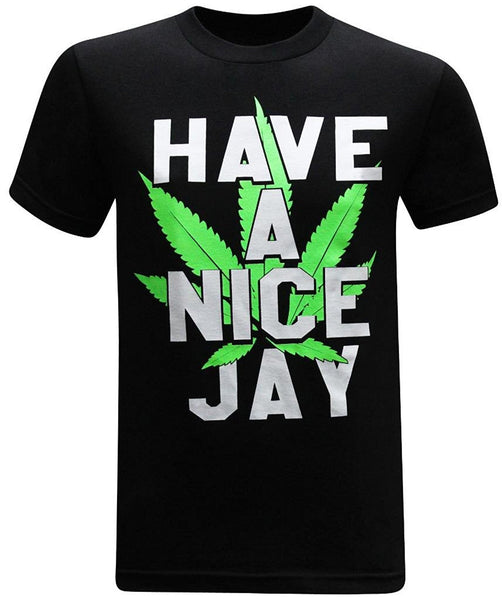 Have A Nice Jay 420 Pot Weed Stoner Men's Funny T-Shirt