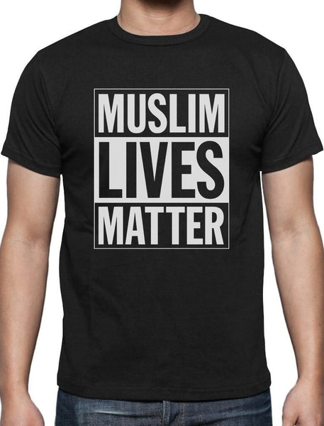 T Shirt Funny T Shirt Men Muslim Lives Matter Anti Trump Protest T Shirt Civil Rights Print Tee Shirt For Male