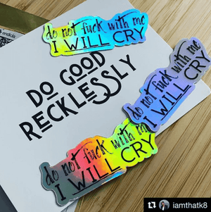 Holographic I will cry sticker (pack of 3)