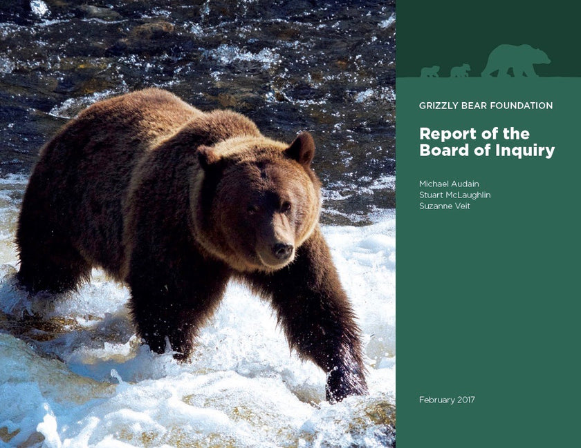 Grizzly Bear Foundation Board of Inquiry Report