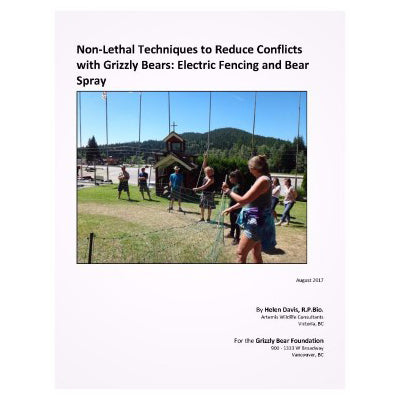 Non-Lethal Techniques to Reduce Conflicts with Grizzly Bears: Electric Fencing and Bear Spray