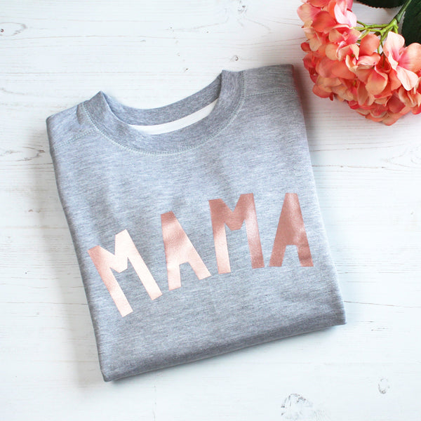 Mama Ladies Sweatshirt in Rose Gold,Ladies Sweatshirt - Betty Bramble