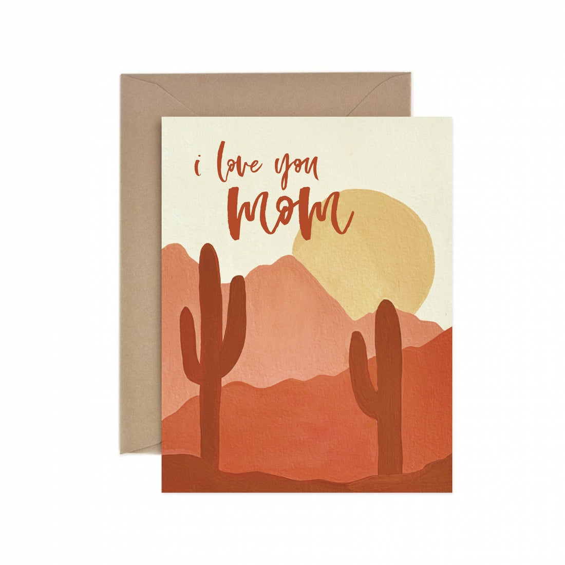 I Love You Mom Desert Greeting Card