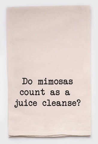 Do Mimosas Count Tea Towel