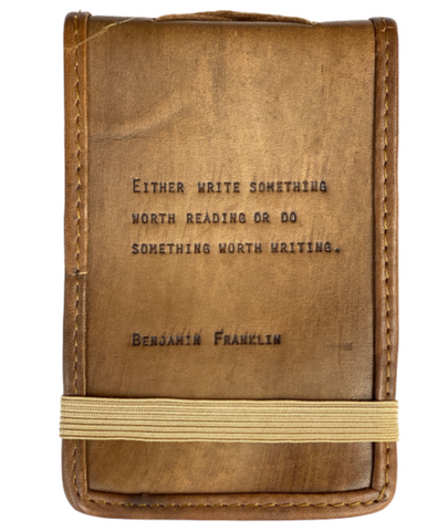 Leather Journal -- Benjamin Franklin Quote