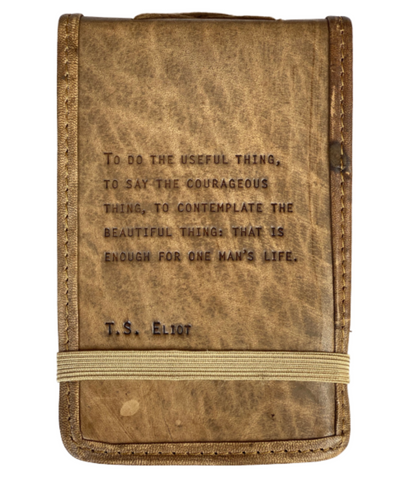 Leather Journal -- T.S. Eliot Quote