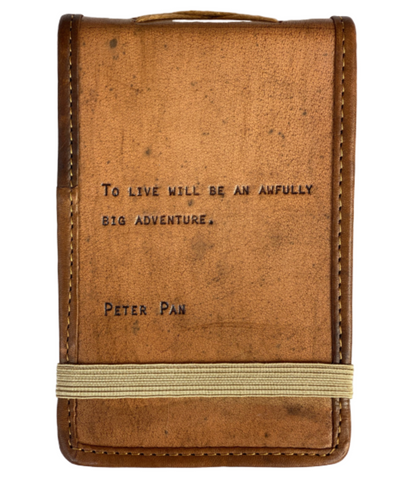 Leather Journal -- Peter Pan Quote