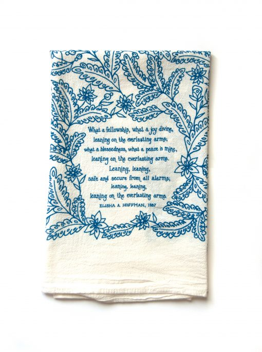 Leaning on the Everlasting Arms Tea Towel