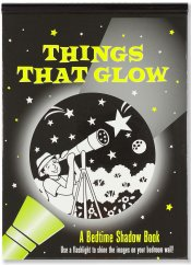 Things That Glow Shadow Book
