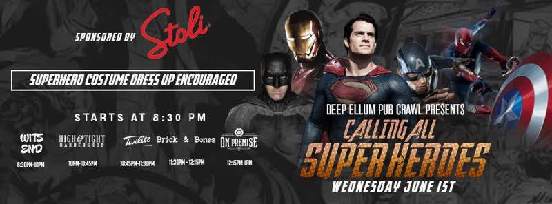 Deep Ellum's Super Hero Pub Crawl!