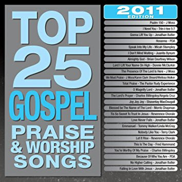 Top 25 Gospel Praise & Worship Songs 2011