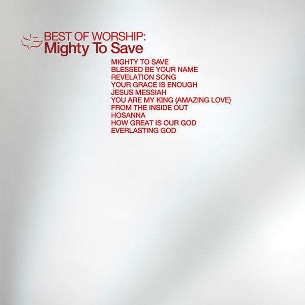Best Of Worship: Mighty To Save