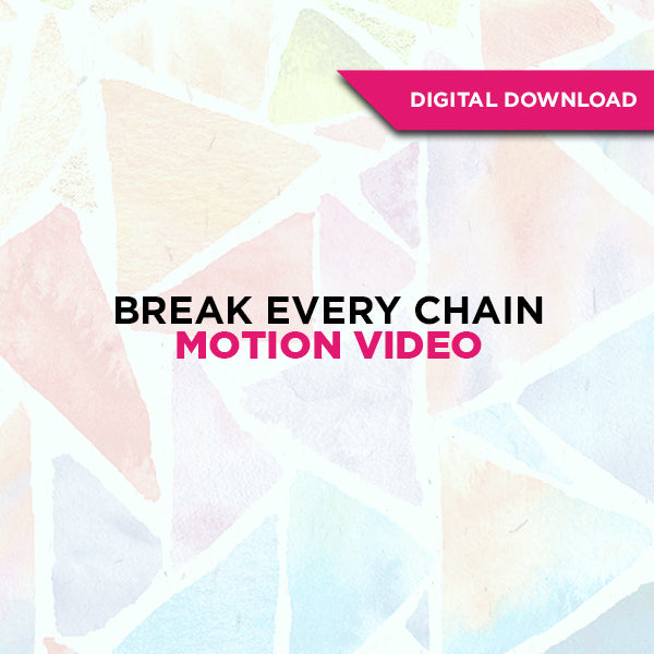 Break Every Chain Motion Video