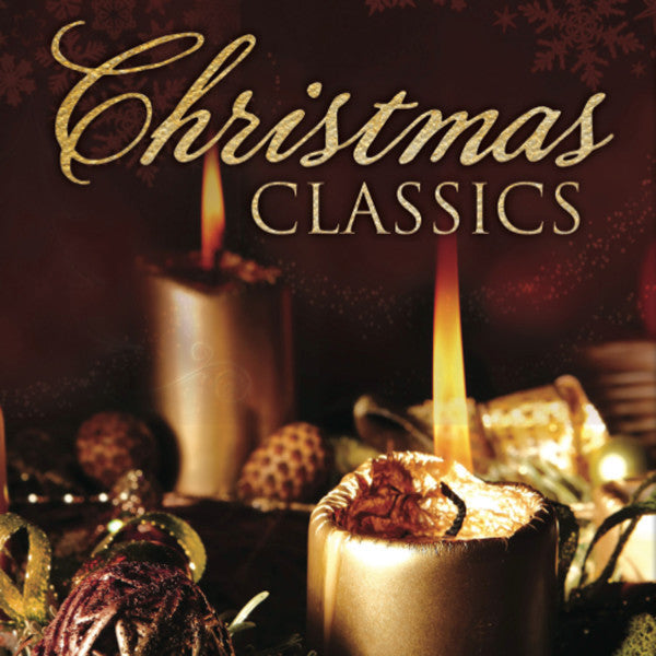 Christmas Classics: A Traditional Christmas Album