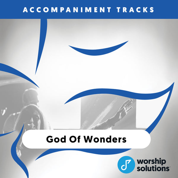 God of Wonders, Accompaniment Track